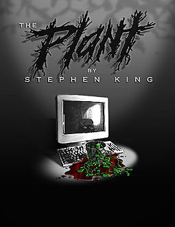 The Plant, Stephen King