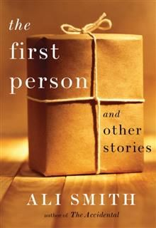 First Person and Other Stories, Ali Smith