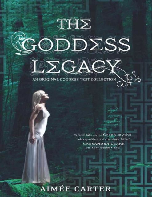 The Goddess Legacy: The Goddess Queen\The Lovestruck Goddess\Goddess of the Underworld\God of Thieves\God of Darkness (Harlequin Teen), Aimée Carter