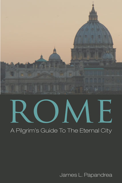 Rome, James L.Papandrea