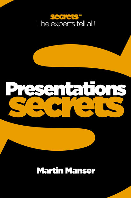 Presentations (Collins Business Secrets), Martin Manser