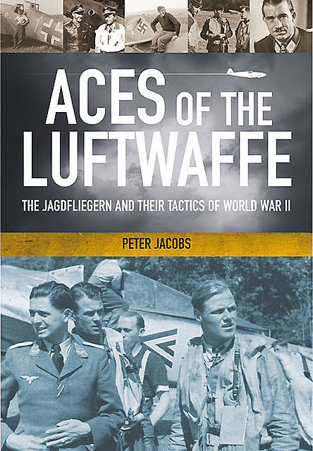 Aces of the Luftwaffe, Peter Jacobs