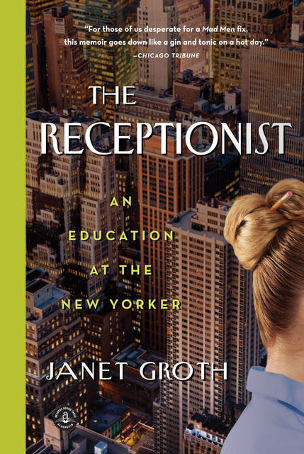 The Receptionist, Janet Groth