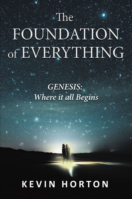 The Foundation of Everything, Kevin Horton