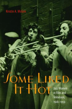 Some Liked It Hot, Kristin A.McGee
