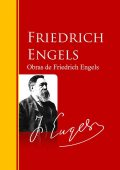 Obras de Friedrich Engels, Friedrich Engels