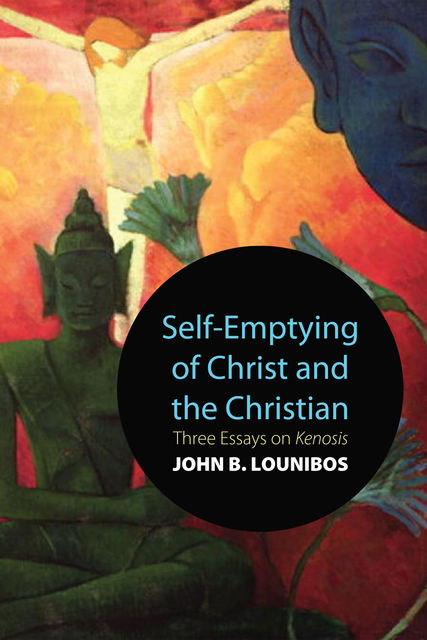 Self-Emptying of Christ and the Christian, John B. Lounibos