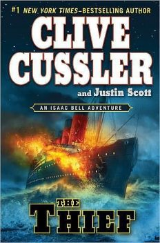 The Thief, Clive Cussler, Justin Scott