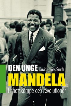 Den unge Mandela, David James Smith