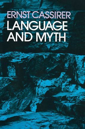 Language and Myth, Ernst Cassirer