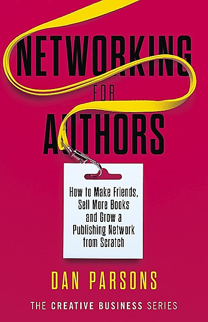 Networking for Authors, Dan Parsons