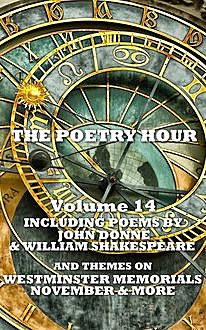 The Poetry Hour – Volume 14, William Shakespeare, Jane Austen, John Donne