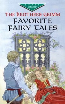 Favorite Fairy Tales, Brothers Grimm