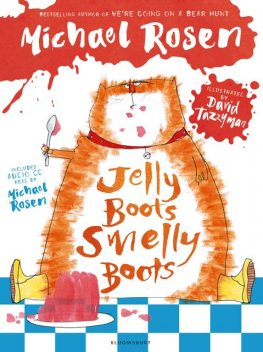Jelly Boots, Smelly Boots, Michael Rosen