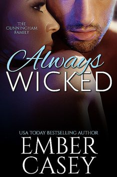 Always Wicked, Ember Casey