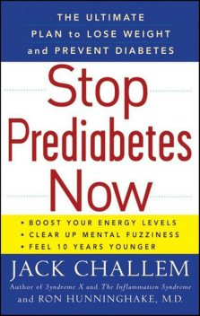 Stop Prediabetes Now, Jack Challem, Ron Hunninghake