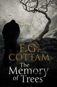 The Memory of Trees, F.G.Cottam