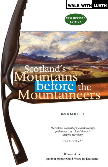 Scotland's Mountains Before the Mountaineers, Ian Mitchell