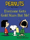 Everyone Gets Gold Stars But Me!, Charles Schulz