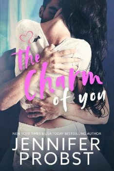 The Charm of You, Jennifer Probst