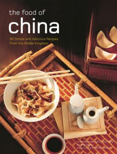 Authentic Recipes from China, Kenneth Law, Lee Cheng Meng, Max Zhang