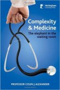 Complexity and Medicine, Michael Alexander