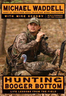 Hunting Booger Bottom, Michael Waddell, Mike Schoby