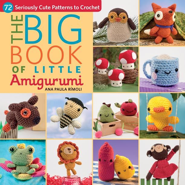 The Big Book of Little Amigurumi, Ana Paula Rimoli