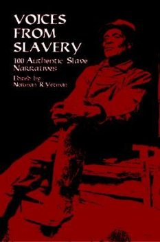 Voices from Slavery, Norman R.Yetman
