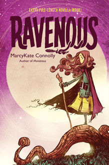 Ravenous, MarcyKate Connolly