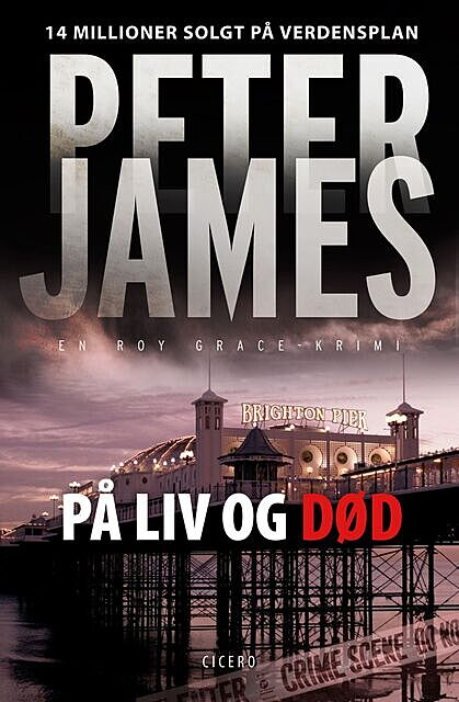 På liv og død, Peter James