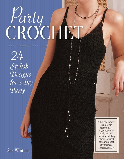 Party Crochet, Sue Whiting