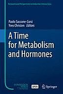 A Time for Metabolism and Hormones, Yves Christen, Paolo Sassone-Corsi
