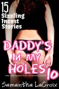 Daddy's In My Holes #10, Samantha LaCroix