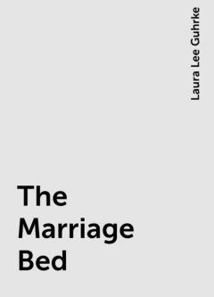 The Marriage Bed, Laura Lee Guhrke