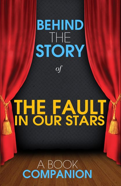 The Fault in Our Stars – Behind the Story, Laura Smith, Esther Chinchilla