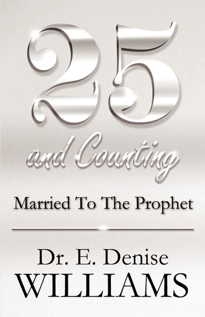 25 and Counting, E.Denise Williams