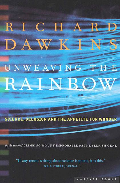 Unweaving the Rainbow, Richard Dawkins