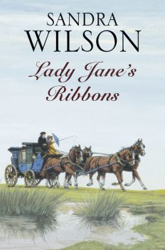 Lady Jane's Ribbons, Sandra Wilson
