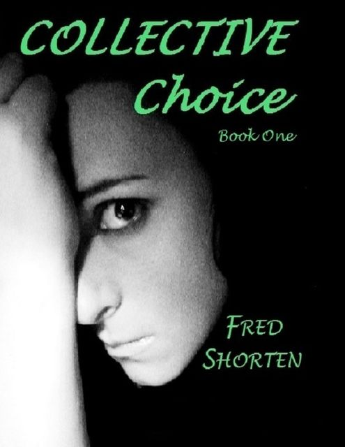 Collective Choice – Book One, Fred Shorten