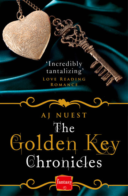 The Golden Key Chronicles: HarperImpulse Fantasy Romance, AJ Nuest