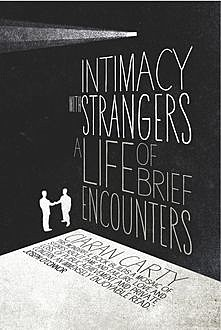 Intimacy With Strangers, Ciaran Carty