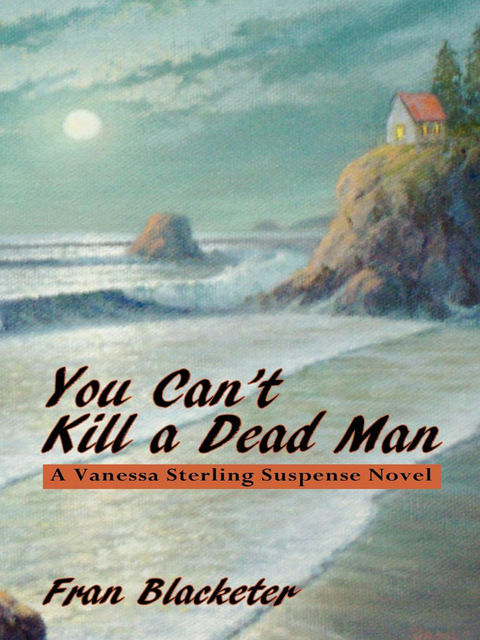 You Can't Kill a Dead Man, Fran Blacketer