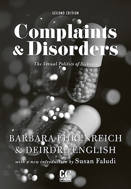 Complaints and Disorders, Barbara Ehrenreich, Deirdre English