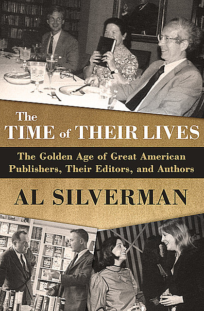 The Time of Their Lives, Al Silverman