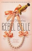 Rebel Belle, Rachel Hawkins