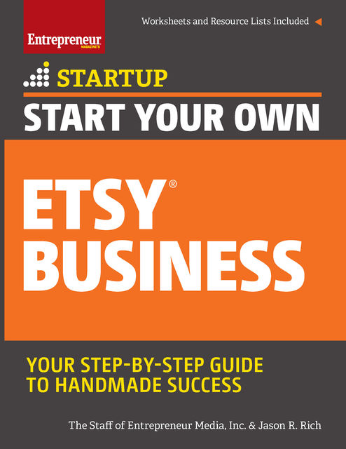 Start Your Own Etsy Business, Inc., The Staff of Entrepreneur Media, Jason R.Rich