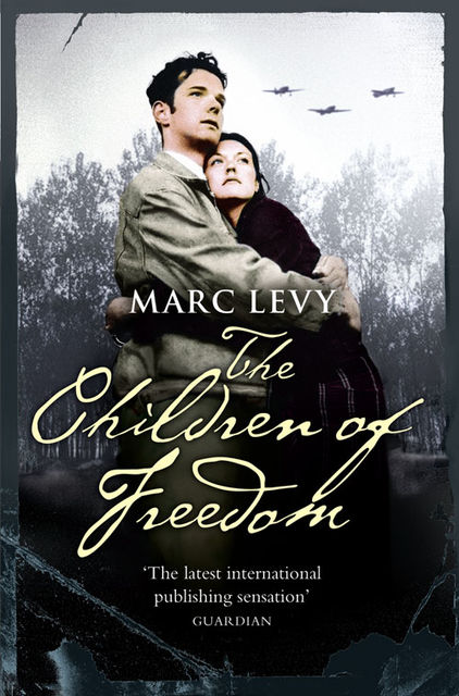 The Children of Freedom, Marc Levy