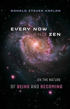 Every Now and Zen, Ronald Steven Kaplan