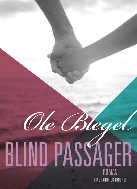 Blind passager, Ole Blegel